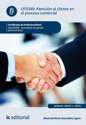 Atención al cliente en el proceso comercial. ADGD0308