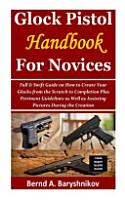 Glock Pistol Handbook for Novices PDF