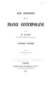 Les origines de la France contemporaine: L'Ancien Régime