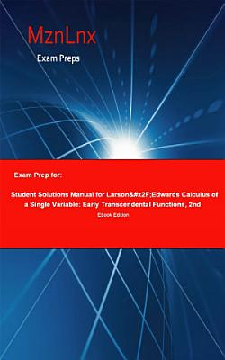 Exam Prep for  Student Solutions Manual for Larson  x2F Edwards     PDF