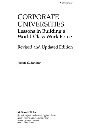 Corporate Universities  Lessons in Building a World Class Work Force  Revised Edition