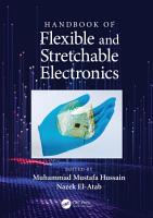 Handbook of Flexible and Stretchable Electronics PDF