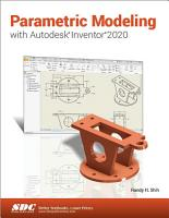 Parametric Modeling with Autodesk Inventor 2020 PDF