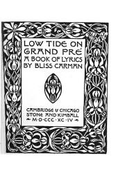 Low Tide on Grand Pré: A Book of Lyrics