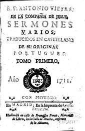R.P. Antonio Vieyra ... Sermones varios