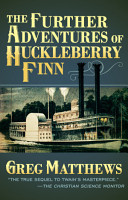 The Further Adventures of Huckleberry Finn PDF
