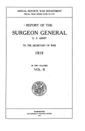 Report of the Surgeon-General, U.S. Army, to the Secretary of War for the Fiscal Year Ending ...