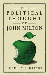 The Political Thought of John Milton