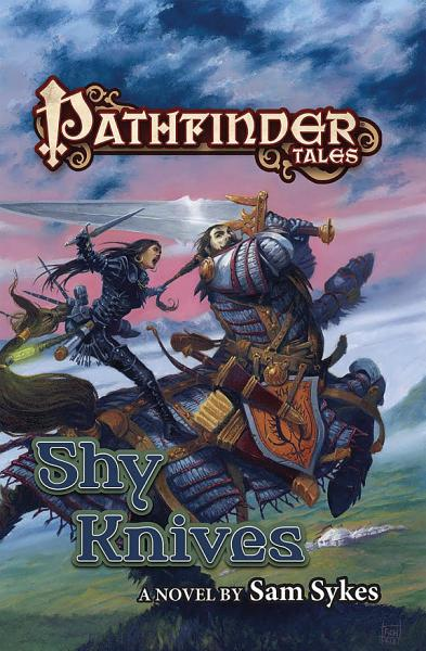Pathfinder Tales  Shy Knives