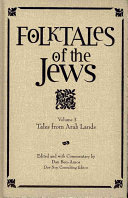 Folktales of the Jews, V. 3 (Tales from Arab Lands)