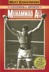 Muhammad Ali: Legends in Sports