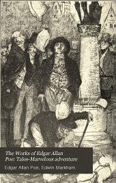 The Works of Edgar Allan Poe: Tales-Marvelous adventure