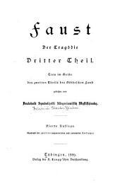 Faust; der tragödie dritter theil: treu im geiste des zweiten theils des Goetheschen Faust gedichtet von Deutobold Symbolizetti Allegoriowitsch Mystifizinsky [pseud.]