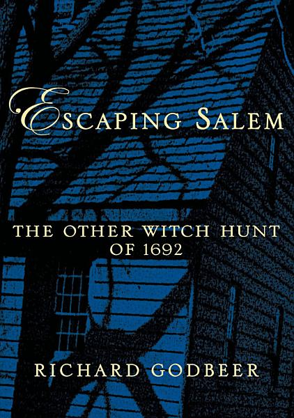 Escaping Salem