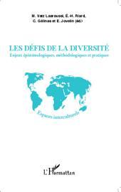 Les défis de la diversité: Enjeux épistémologiques, méthodologiques et pratiques