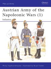 Austrian Army of the Napoleonic Wars (1): Infantry