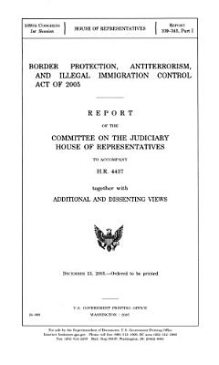 Border Protection  Antiterrorism  and Illegal Immigration Control Act of 2005 PDF