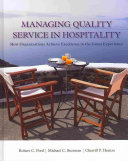 Managing Quality Service In Hospitality  How Organizations Achieve Excellence In The Guest Experience PDF