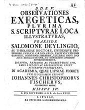 Observationes exegeticas plurima S. Scripturae loca illustraturas: Missus IV.