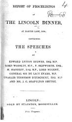 Report Of Proceedings At The Lincoln Dinner At Easter Last 1838 Containing The Speeches Etc Book PDF