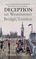 Deception on Westminster Bridge  London PDF
