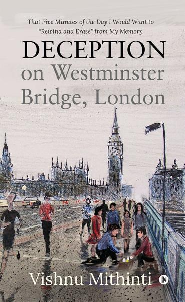 Deception on Westminster Bridge  London PDF