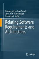 Relating Software Requirements and Architectures PDF