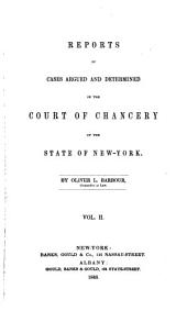 Reports of Cases Argued and Determined in the Court of Chancery of the State of New York: Volume 2