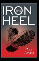 The Iron Heel Annotated