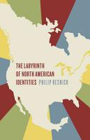 The Labyrinth of North American Identities PDF
