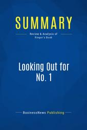 Summary: Looking Out for No. 1: Review and Analysis of Ringer's Book