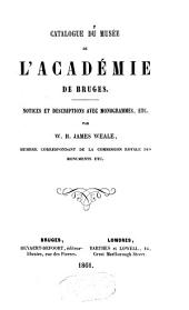 Catalogue du Musée de l'Académie de Brugès ...