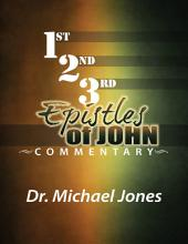 Commentary On the Epistles of John