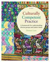 Culturally Competent Practice  A Framework for Understanding PDF