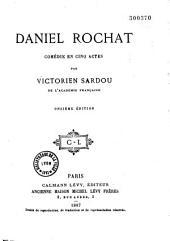 Daniel Rochat: comédie en cinq actes