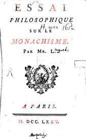Essai philosophique sur le monachisme