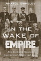 In the Wake of Empire