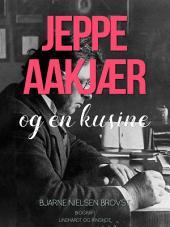 Jeppe Aakjær og en kusine