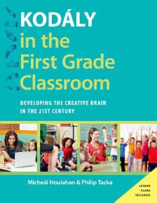 Kod  ly in the First Grade Classroom PDF
