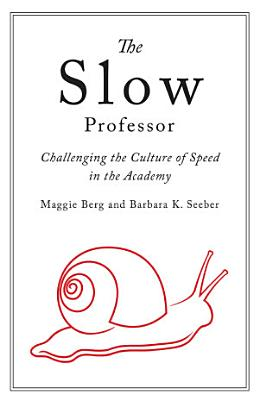 Slow Professor