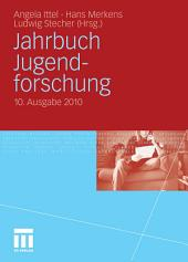 Jahrbuch Jugendforschung: 10. Ausgabe 2010