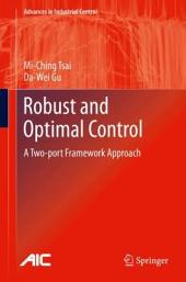 Robust and Optimal Control: A Two-port Framework Approach