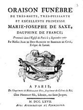Oraison funèbre de très-haute, très-puissante et excellente princesse Marie-Josephe de Saxe, dauphine de France ; prononcée dans l'eglise de Paris le 3 septembre 1767 par messire Jean de Dieu-Raymond de Boisgelin de Cucé, évêque de Lavaur