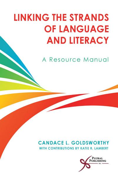 Linking the Strands of Language and Literacy PDF