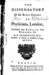 Dispensatory of the Royal College of Physicians, London,