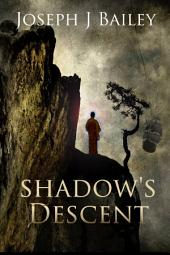 Shadow's Descent: Tides of Darkness