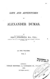 Life and Adventures of Alexander Dumas: Volume 2