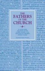 Tractates on the Gospel of John 112–24; Tractates on the First Epistle of John (The Fathers of the Church, Volume 92)