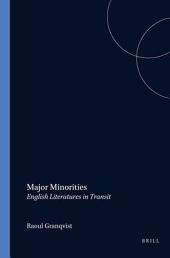 Major Minorities: English Literatures in Transit
