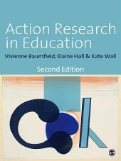Action Research in Education: Learning Through Practitioner Enquiry, Edition 2
